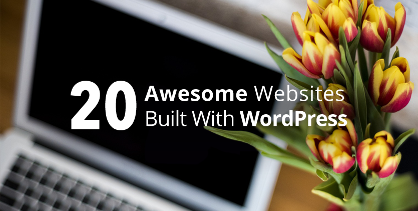 Awesome Websites Built With WordPress