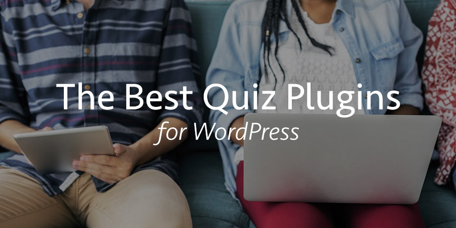 17 Best Quiz Plugins for WordPress to Improve User Engagement