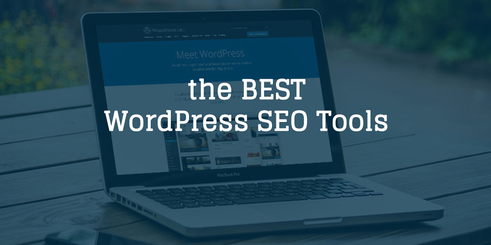 Best WordPress SEO Tools for 2019