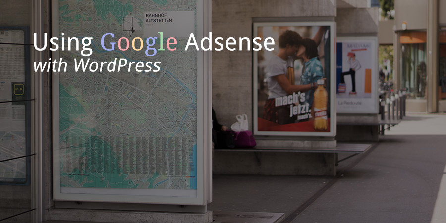Using AdSense Effectively for WordPress