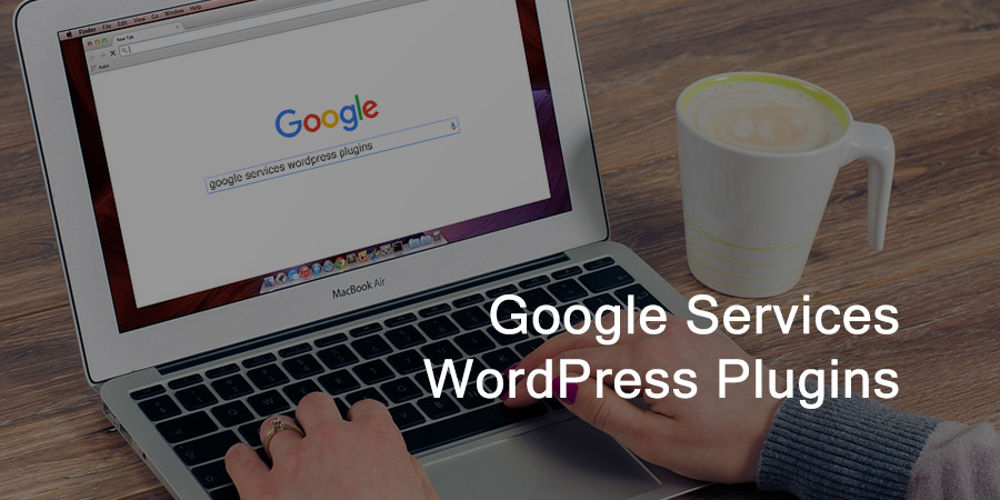 7 Best WordPress Plugins to Integrate Google Services with Your Website