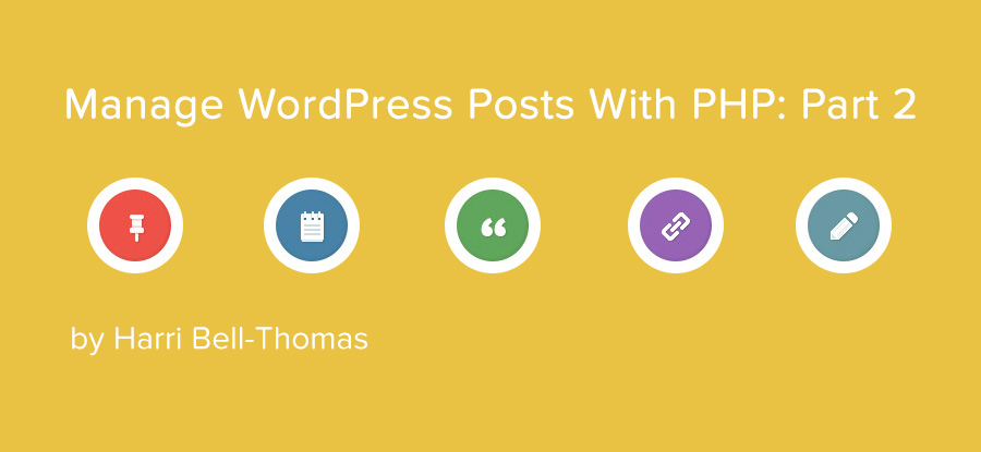 Manage WordPress Posts with PHP – Create and Update