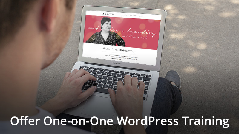 Offer One-on-one or In-person WordPress Training