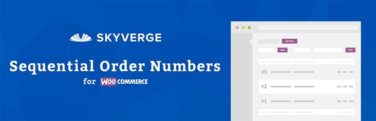 WooCommerce Sequential Order Numbers Free WordPress Plugin