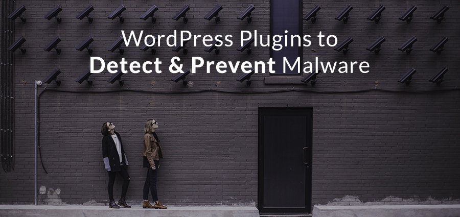 Top Rated Plugins To Detect Malware In Your WordPress Website